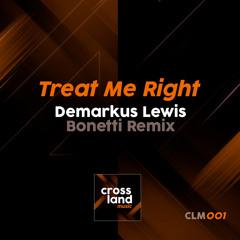 Treat Me Right (Bonetti Remix)