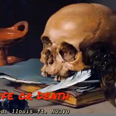 Life or Death (ft.NU3V0)