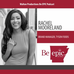 Rachel Mooreland On Brand Management and Walton College's Role in her Career at Tyson Foods