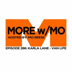 Episode 286 - Karla Lane - Van Life