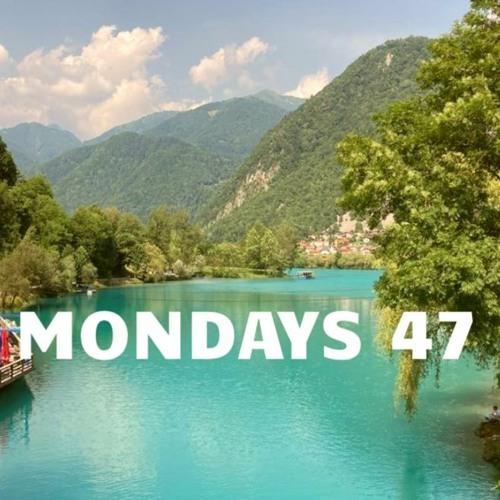 I Love Mondays #47