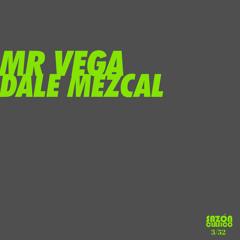 Dale Mezcal