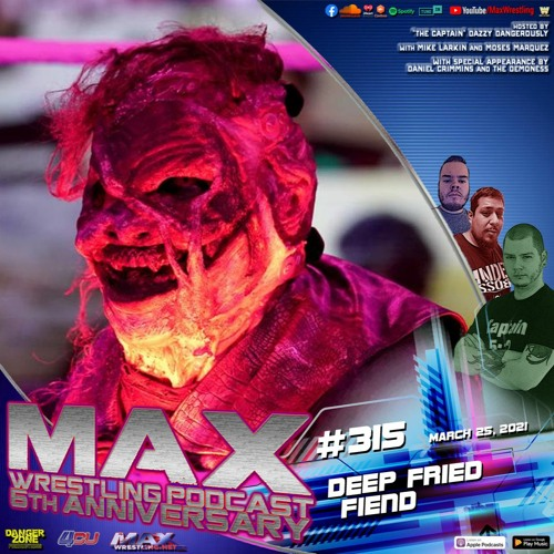 """""""Deep Fried Fiend!"""" ¦ Fastlane reactions ¦ Kenny By-God- Omega ¦ Max Wrestling 6th Anniversary!"""