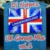 Dj Nstprz - Uk Garage Mix vol.1