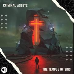 Criminal Assetz - The Temple Of Sins