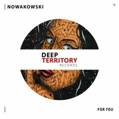 Nowakowski - For You (Original Mix)