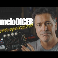 Melodicer - Let's Get Creative