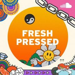Fresh Pressed Tracks