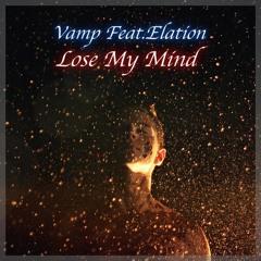 Lose My Mind Feat.Elation [BUY = FreeDownload]