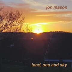 Land, Sea and Sky - Introduction