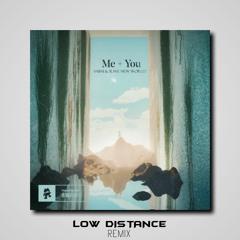 Sabai & Rave New World - Me + You (Low Distance Remix)