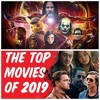 Adventures in Videoland #379: Top 10 Movies of 2019