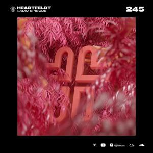 Sam Feldt - Heartfeldt Radio #245