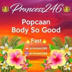 Popcaan - Body So Good- Fast