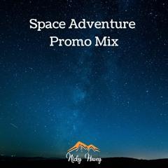 Space Adventure - Promo Mix