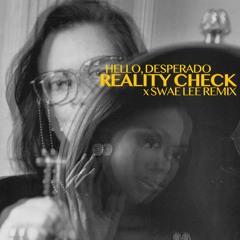 Reality Check x Swae Lee (Rado-Mix)