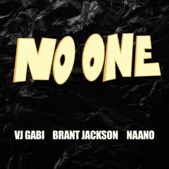 No One (feat. Brant Jackson and Naano)