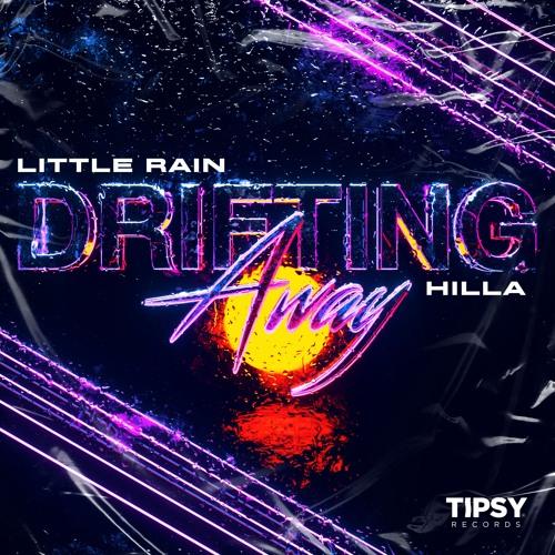 Little Rain & HILLA