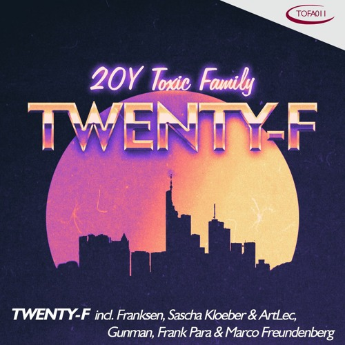 TOFA011 - TWENTY-F | Mixed by Grille | Promomix