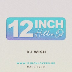 12 Inch Held - Dj Wish - March 2021