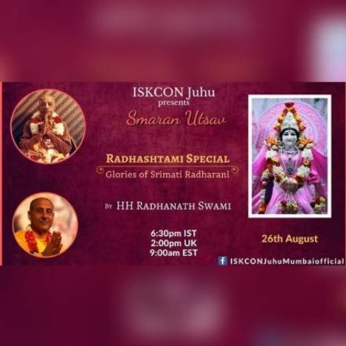 'Radhashtami - Glories of Srimati Radharani' by HH Radhanath Swami at ISKCON Juhu