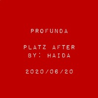 Profunda_Platz_After/2020.06.20