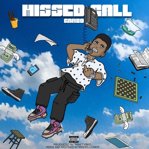 Gambo - Missed Call (Produced by Ninety8KO/M&Mby MIKEMILLZONEM)