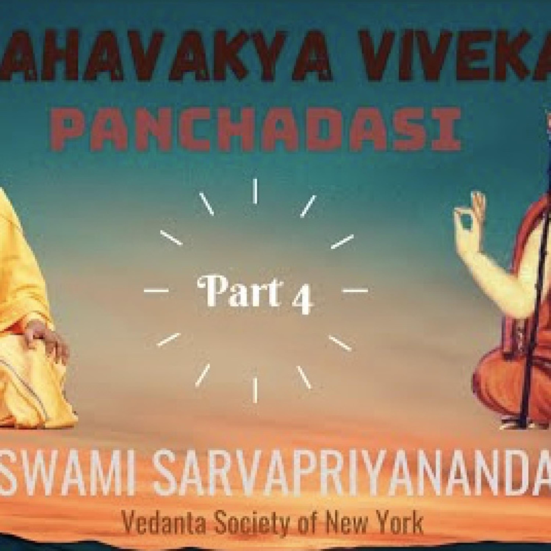 Mahavakya Viveka - Panchadasi (Part 4)...
