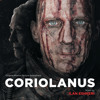 The Deeds Of Coriolanus (Music And Dialogue) [feat. Ralph Fiennes, Vanessa Redgrave, Gerard Butler & Brian Cox]