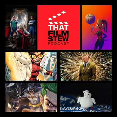 That Film Stew Ep 278 - WarnerVerse (Movie Show)