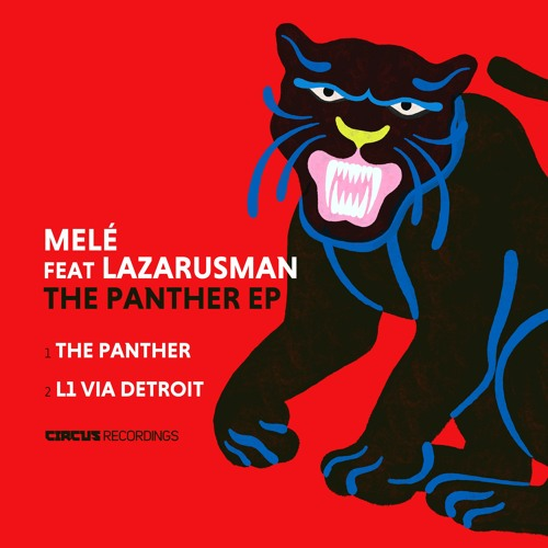 Mele - The Panther EP