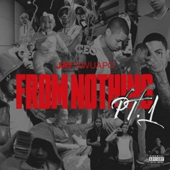 From Nothing (feat. Lil Tjay & Don Q)