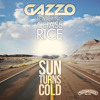 Sun Turns Cold Radio Edit [feat Chase Rice] Mp3