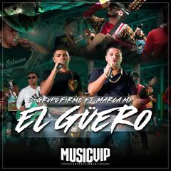 El Güero (Feat. Marca MP)