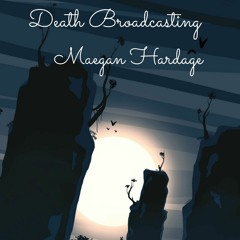 Death Broadcasting