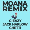 Download Moana - Remix (G-Eazy, Jack Harlow, Ghetti) Mp3