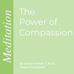 The Power of Compassion Meditation
