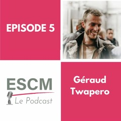 Episode 5 : Rencontre avec Géraud organisateur du Twapero