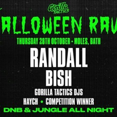 Gorilla Tactics Halloween Rave w/ Randall & Bish Competition Entry - 28/10/21