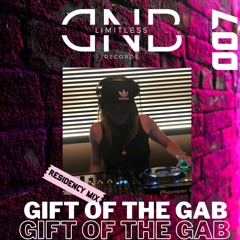 GIFT OF THE GAB - LIMITLESS DNB RESIDENCY MIX 007