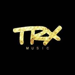 TRX Music - Cara Metade (feat Deezy)