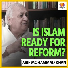 Is Islam Ready For Reform?: Arif Mohammad Khan In Conversation With Sanjay Dixit | #SangamDialogues