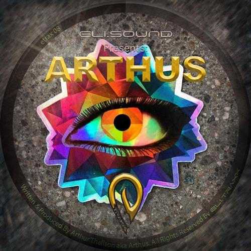 (etrax08) Eli.sound Presents: Arthus From BRAZIL
