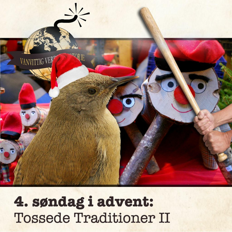 ADVENTSKALENDER: Tossede Traditioner II