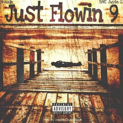 Just Flowin 9 Feat BNE Juvie G