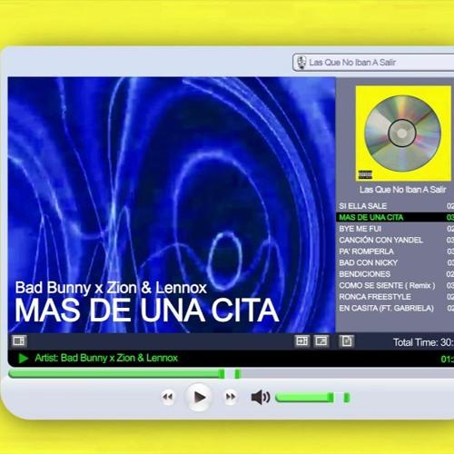 Bad Bunny x Zion y Lennox - MÁS DE UNA CITA (Chicui Like Extended Edit 2020)