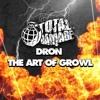 The Art Of Growl (Original Mix)