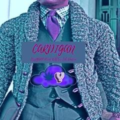 Cardigan Prod. KillSwiTch Dadon