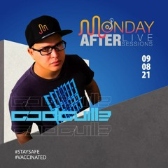 MONDAY AFTER Live Sessions   GodGuille   09/08/2021