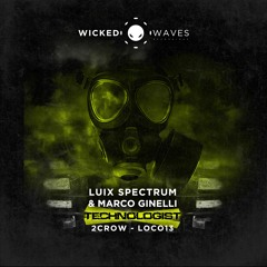 Luix Spectrum, Marco Ginelli - Technologist [Wicked Waves Recordings]